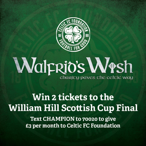 Win Two Tickets to the Scottish Cup final with Celtic FC Foundation